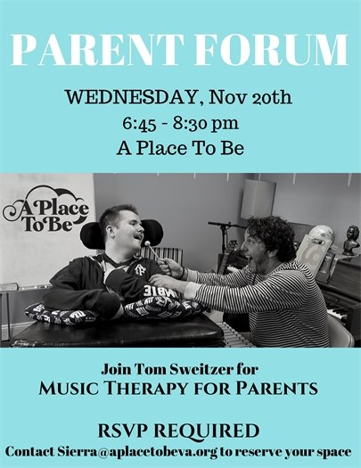 A Place to Be, Parent Forum